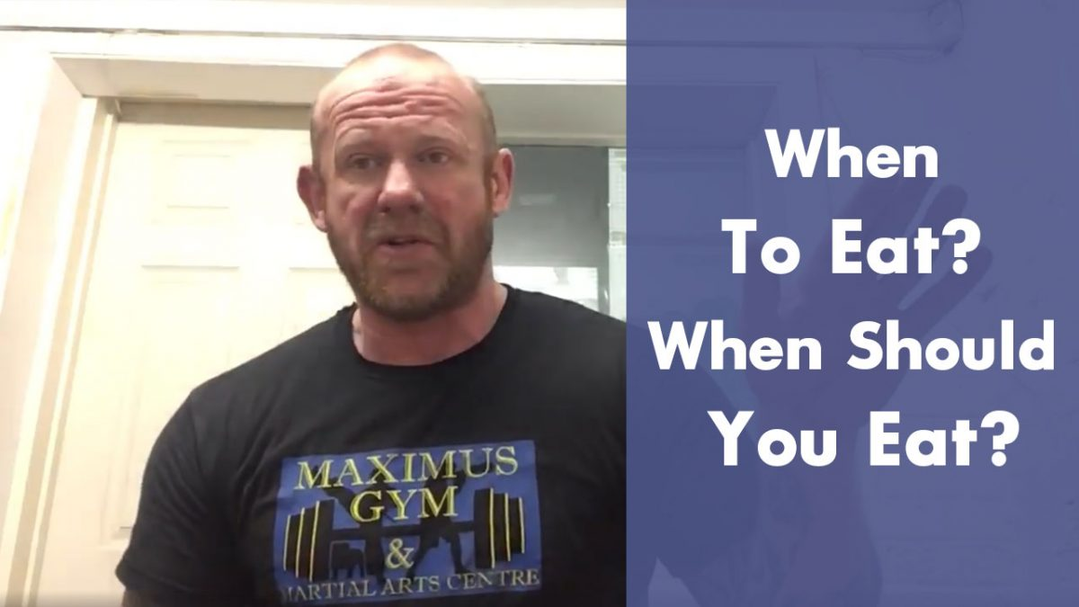 When to eat When should you eat – Maximus1234