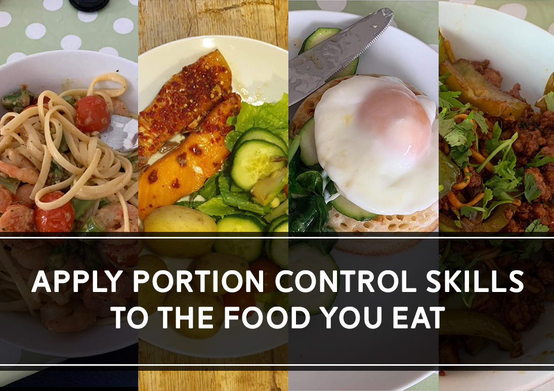Apply Portion Control Skills to the Food You Eat